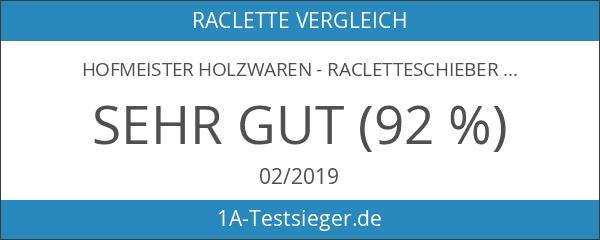 Hofmeister Holzwaren - Racletteschieber