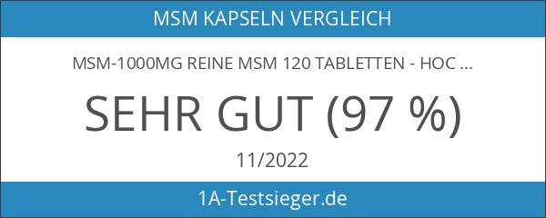 MSM-1000mg reine MSM 120 Tabletten - hochdosiert mit 1000mg -
