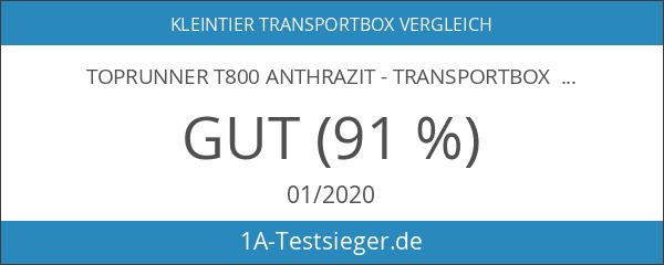 Toprunner T800 anthrazit - Transportbox für Hunde