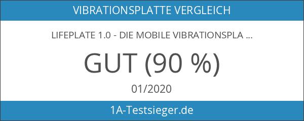 LifePlate 1.0 - Die mobile Vibrationsplatte. Nachfolgemodell der beliebten TVX5