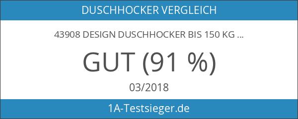 43908 Design Duschhocker bis 150 Kg
