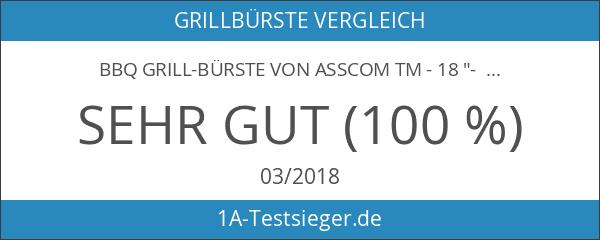 """BBQ Grill-Bürste von asscom TM - 18 """"- 3 Edelstahl-Bürsten"""
