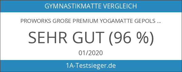 Proworks Große Premium Yogamatte Gepolstert & Rutschfest für Fitness Pilates