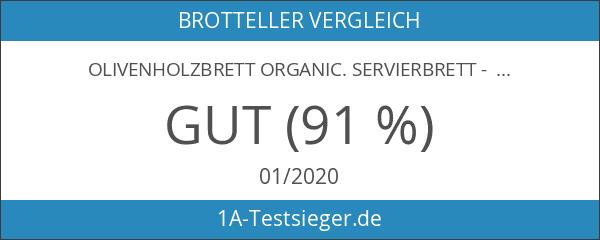 Olivenholzbrett ORGANIC. Servierbrett - Holzbrett - Schneidebrett. Fein gemasertes Olivenholz.