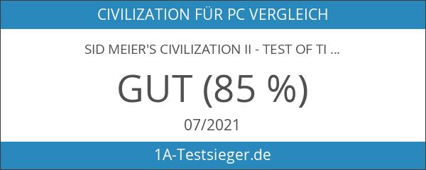 Sid Meier's Civilization II - Test of Time