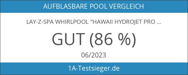 """Lay-Z-Spa Whirlpool """"Hawaii HydroJet Pro"""""""