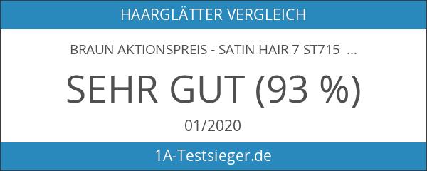 Braun AKTIONSPREIS - Satin Hair 7 ST715 ES2 Haarglätter