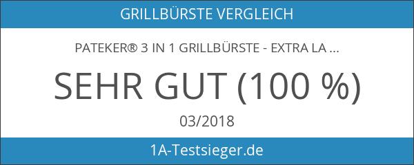 Pateker® 3 in 1 Grillbürste - Extra Langer Griff -