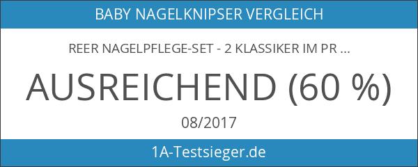Reer Nagelpflege-Set - 2 Klassiker im preiswerten Set