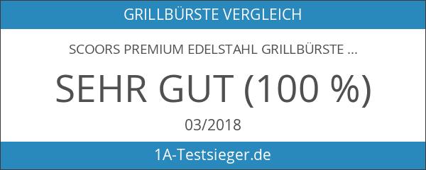 SCOORS Premium Edelstahl Grillbürste