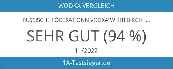 """Russische Föderationn Vodka""""Whitebirch"""" 40% vol."""