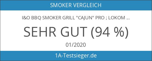 "I&O BBQ Smoker Grill ""Cajun"" Pro ; Lokomotive"