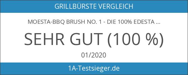 Moesta-BBQ Brush No. 1 - Die 100% Edestahlbürste unter den
