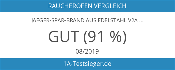 Jaeger-Spar-Brand aus Edelstahl V2A