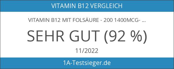 Vitamin B12 mit Folsäure - 200 1400mcg-Tabletten von bester Qualität