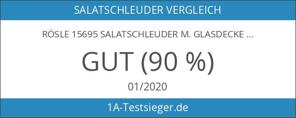 Rösle 15695 Salatschleuder m. Glasdeckel