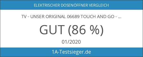 TV - Unser Original 06689 Touch and Go - Vollautomatischer