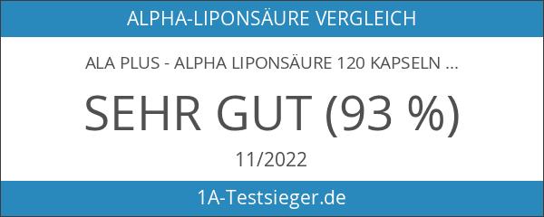 ALA PLUS - Alpha Liponsäure 120 Kapseln - Hochdosiert mit