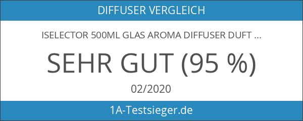 iSelector 500ml Glas Aroma Diffuser Duftöldiffusor Ultraschall Luftbefeuchter Vernebler mit