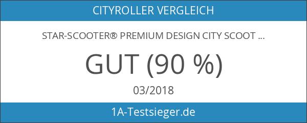 STAR-SCOOTER® Premium Design City Scooter Dein treuester Begleiter auch auf