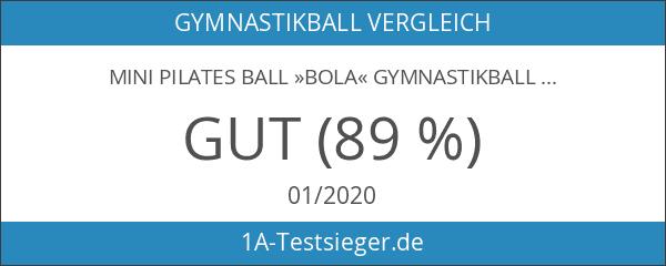 Mini Pilates Ball »Bola« Gymnastikball: Effektives Training gegen Verspannungen und