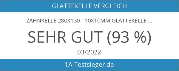 Zahnkelle 280x130 - 10x10mm Glättekelle Zahnspachtel Zahntraufel