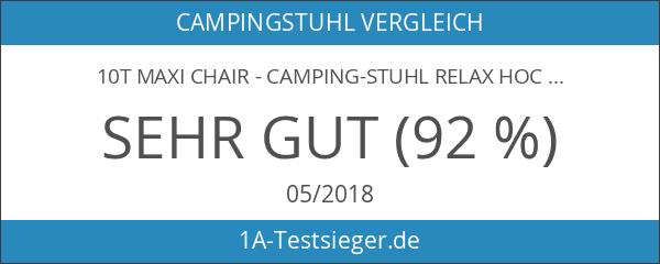 10T Maxi Chair - Camping-Stuhl Relax Hochlehner mit Kopfpolster 4-fach