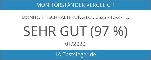 """Monitor Tischhalterung LCD 352S - 13-27"""""""