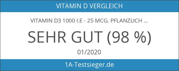 Vitamin D3 1000 I.E - 25 mcg. Pflanzlich in hochwertigem