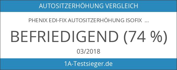 Phenix Edi-Fix Autositzerhöhung Isofix Befestigungssystem
