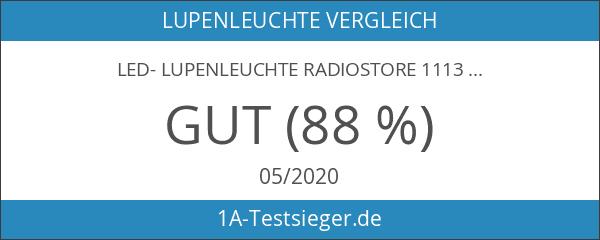 LED- Lupenleuchte RadioStore 1113